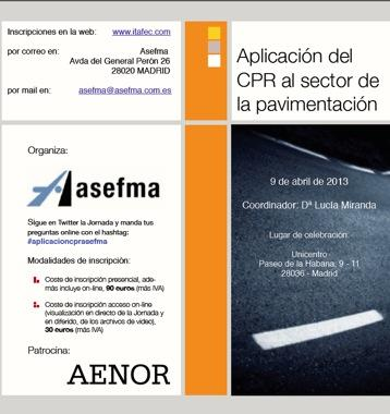 Application of the CPR to the sector of the paving