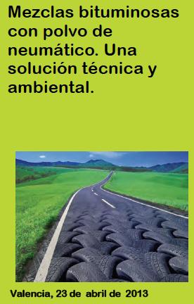 Mezclas bituminosas con polvo de neumático. Una solución técnica y ambiental