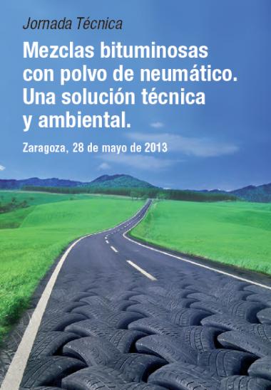 Mezclas bituminosas con polvo de neumático. Una solución técnica y ambiental.