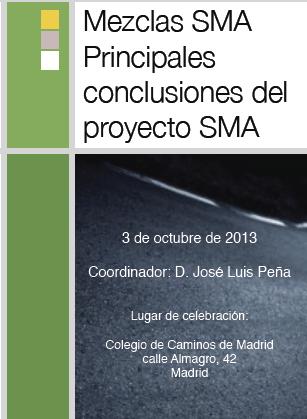Mezclas bituminosas SMA Principales  conclusiones del proyecto SMA