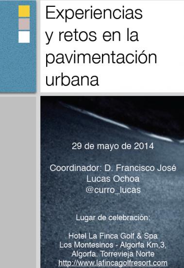"""""""Experiencias y retos en la pavimentación urbana"""" s"""