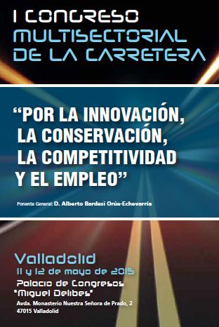 Exclusivo para Perú, Bolivia y Colombia. I Congreso Multisectorial de la Carretera, patrocinado por Eiffage infraestructuras