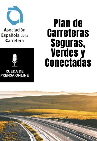 RUEDA DE PRENSA ONLINE: Plan de Carreteras Seguras, Verdes y Conectadas para hacer frente a la crisis COVID-19