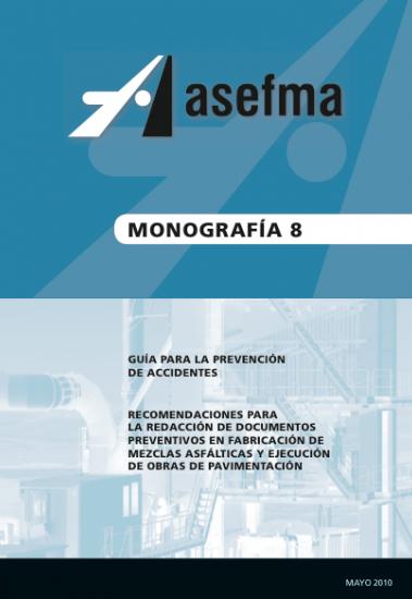 Monografía 8 de Asefma. Guía para la prevención de accidentes