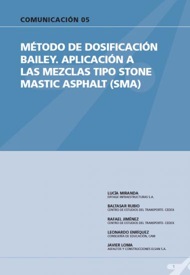 Método de dosificación Bailey. Aplicación a las mezclas tipo Stone Mastic Asphalt (SMA)