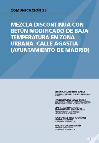 Mezcla discontinua con betún modificado de baja temperatura en zona urbana. Calle Agastia (Ayuntamiento de Madrid).