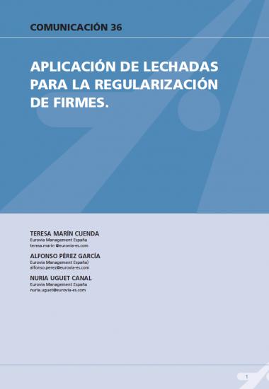 Aplicación de lechadas para la regulación de firmes