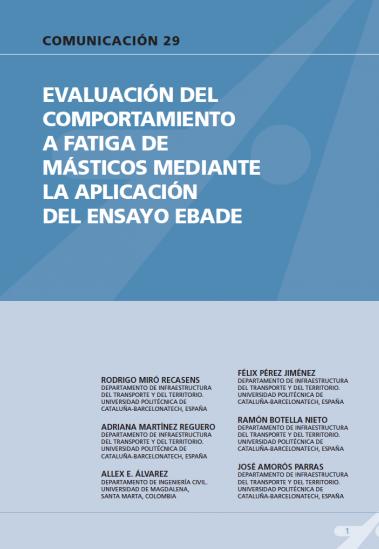 Evaluación del comportamiento a fatiga de másticos mediante la aplicación del ensayo EBADE