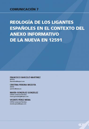 Reología de los principales ligantes españoles en el contexto del Anexo Informativo de la nueva UNE-EN 12591