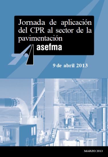 """Textos de la Jornada sobre """"Aplicación del CPR al sector de la pavimentación"""""""