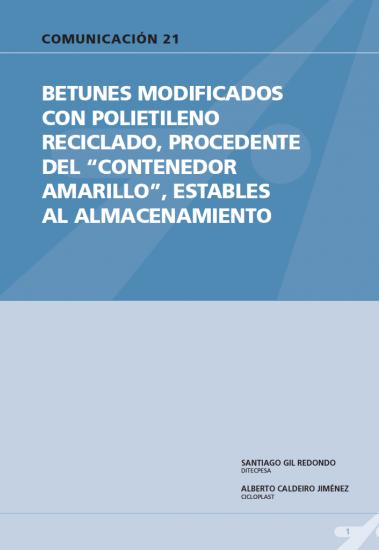 """Betunes modificados con polietileno reciclado, procedente del """"contenedor amarillo"""", estables al almacenamiento"""