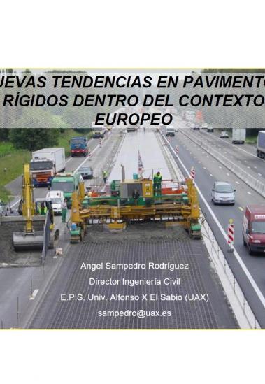Nuevas tendencias en pavimentos rígidos dentro del contexto europeo
