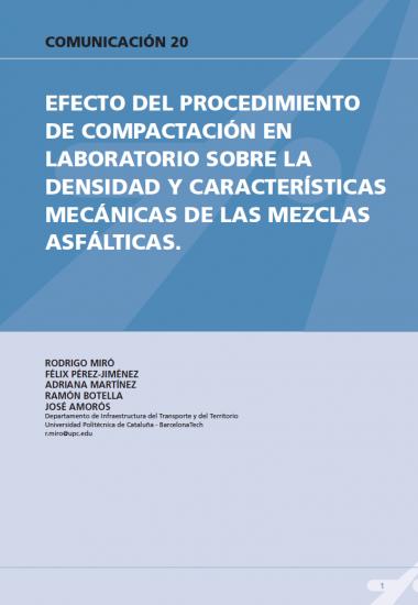Efecto del procedimiento de comparación en laboratorio sobre la densidad y características mecánicas de las mezclas asfálticas