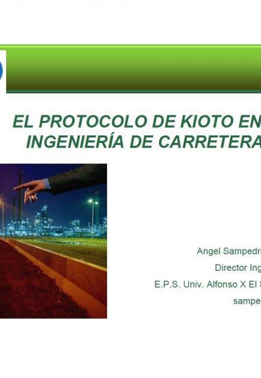 El Protocolo de Kioto en la ingeniería de carreteras