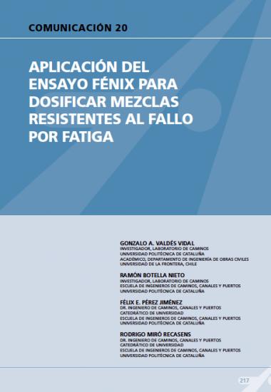 Aplicación del ensayo Fénix para dosificar mezclas resistentes al fallo por fatiga.