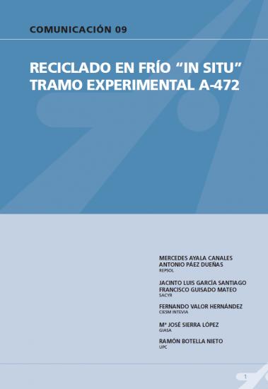 """Reciclado en frió """"in situ"""". Tramo experimental A-472."""