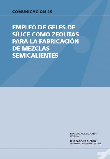 Empleo de geles de sílice como zeolitas para la fabricación de mezclas semicalientes.