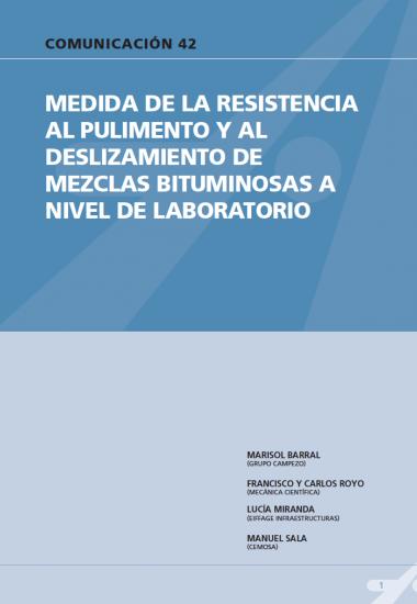 Medida de la resistencia al pulimento y al deslizamiento de mezclas bituminosas a nivel de laboratorio
