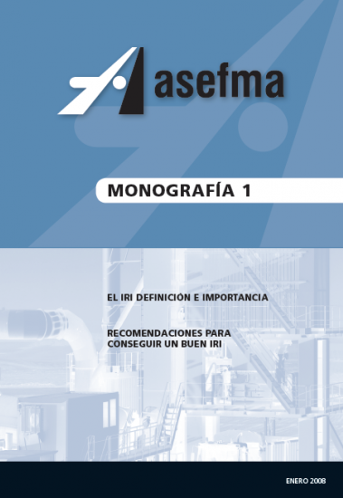 Monografía 1 de Asefma. El IRI, definición e importancia