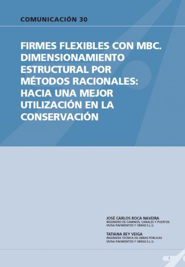 Firmes flexibles con BMC. Dimensionamiento estructural por métodos racionales: hacia una mejor utilización en la conservación