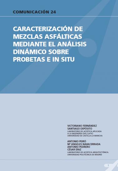 Caracterización de mezclas asfálticas mediante el análisis dinámico sobre probetas E in situ
