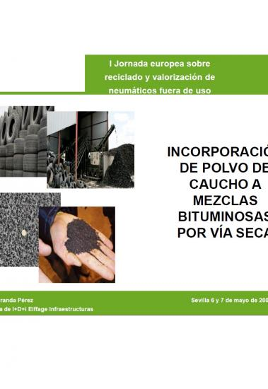 Incorporación de polvo de caucho a mezclas bituminosas por vía seca
