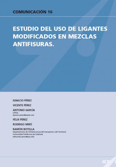 Estudio del uso de ligantes modificados en mezclas antifisuras