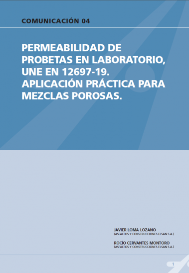 Permeabilidad de probetas en laboratorio, UNE EN 12697-19. Aplicación practica para mezclas porosas.
