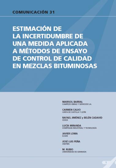 Estimación de la incertidumbre de una medida aplicada a métodos de ensayo de control de calidad en mezclas bituminosas