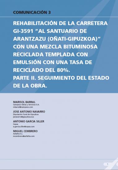 """Rehabilitación de la carretera GI-3591 """"al santuario de Aránzazu"""" con una mezcla bituminosa reciclada templada con emulsión con una tasa de reciclado del 80%. Parte II. Seguimiento del estado de la obra"""