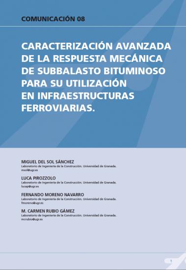 Caracterización avanzada de la respuesta mecánica de subbalasto bituminoso para utilización en infraestructuras ferroviarias
