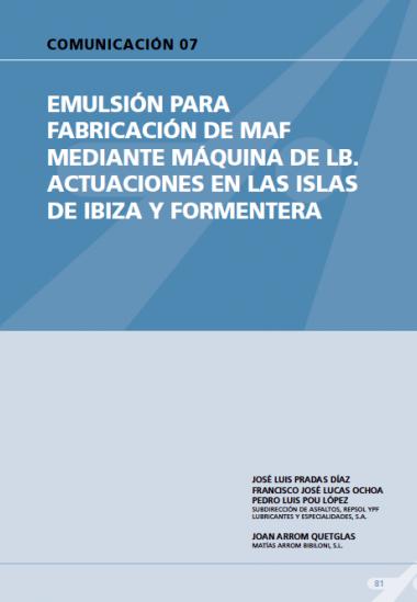 Emulsión para fabricación de MAF mediante maquina de LB. Actuaciones en las islas de Ibiza y Formentera.