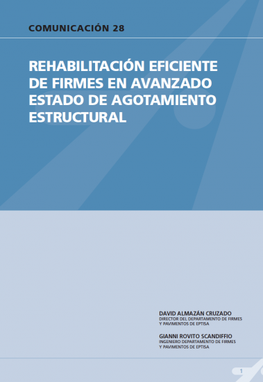 Rehabilitación eficiente de firmes en avanzado estado de agotamiento estructural
