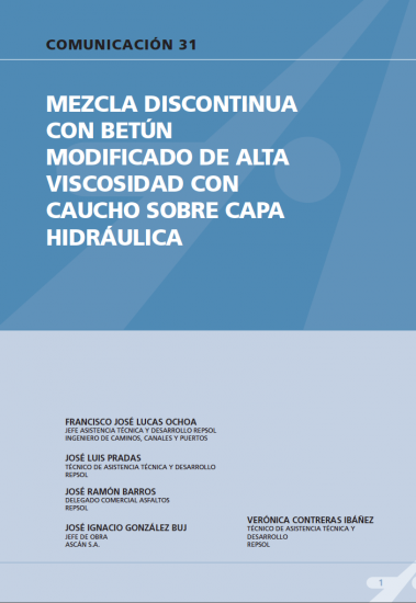 Mezcla discontinua con betún modificado de alta viscosidad con caucho sobre capa hidráulica.