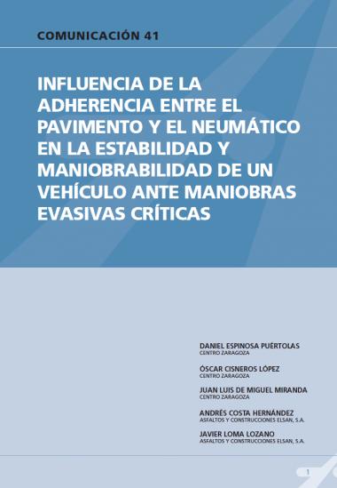Influencia de la adherencia entre el pavimento y el neumático en la estabilidad y maniobrabilidad de un vehículo ante maniobras evasivas críticas