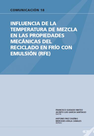 Influencia de la temperatura de mezcla en las propiedades mecánicas del reciclado en frió con emulsiones (RFE).