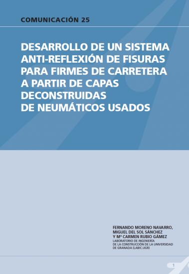 Desarrollo de un sistema anti-reflexión de fisuras para firmes de carretera a partir de capas reconstruida de neumáticos usados