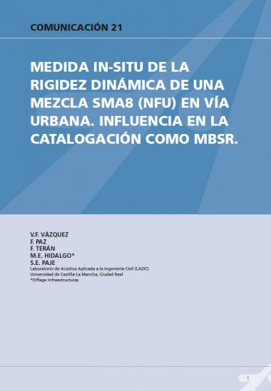 Medida in-situ de la rigidez dinámica de una mezcla SMA8 en vía urbana. Influencia en la catalogación como MBSR
