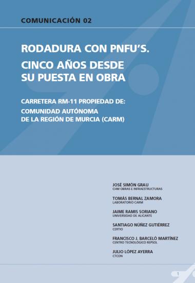Rodadura con PNFU's. Cinco años desde su puesta en obra. Carretera RM-11 propiedad de: comunidad autónoma de la región de Murcia