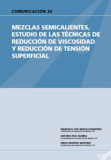Mezclas semicalientes, estudio de las técnicas de reducción de viscosidad y reducción de tensión superficial.