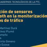 CT7/2015: Utilización de sensores Bluetooth en la monitorización de datos de tráfico