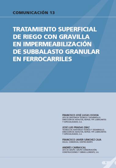 Tratamiento superficial de riego con gravilla en impermeabilización de subbalasto granular en ferrocarriles