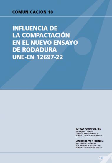 Influencia de la compactación en el nuevo ensayo de rodadura UNE-EN 12697-22.