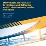 CT1/2015: Metodología para analizar la funcionalidad del tráfico en carreteras convencionales en España