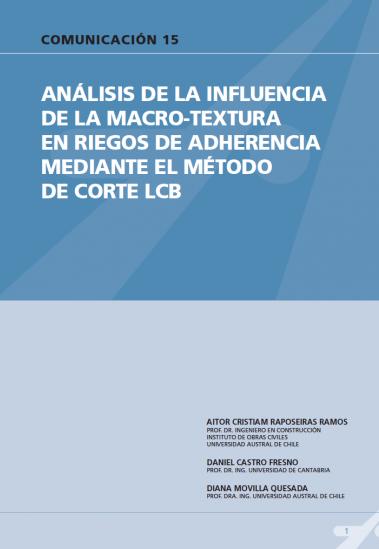 Análisis de la influencia de la macrotextura en riegos de adherencia mediante el método de corte LCB