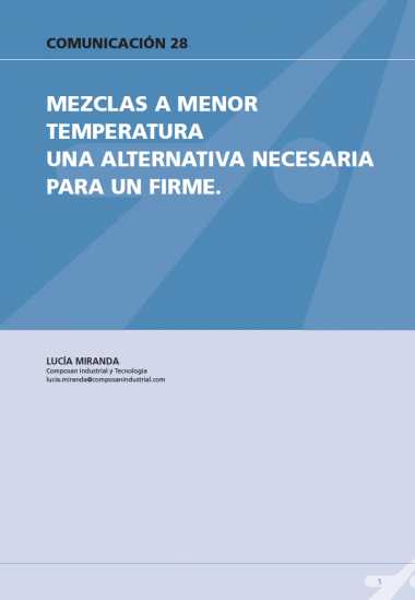 Mezclas a menor temperatura una alternativa necesaria para un firme