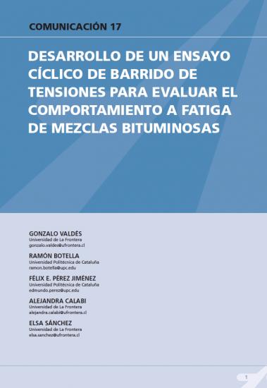 Desarrollo de un ensayo cíclico de barrido de tensiones para evaluar el comportamiento a fatiga de mezclas bituminosas