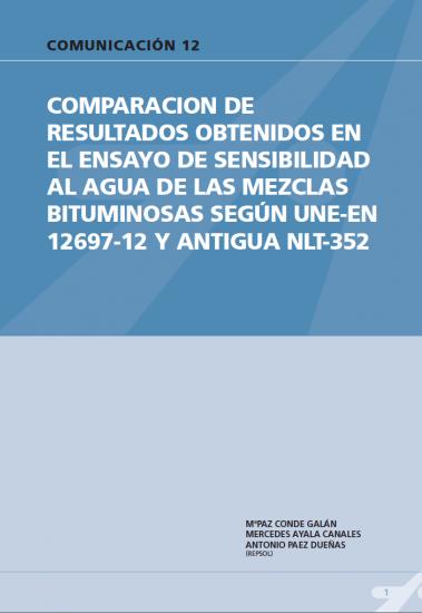Comparación de resultados obtenidos en el ensayo de sensibilidad al agua de las mezclas bituminosas según une-en 12697-12 y antigua NLT-352.