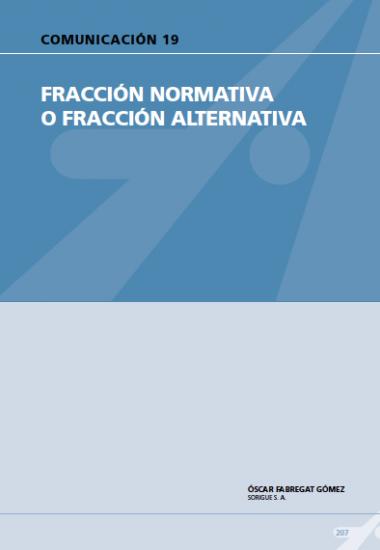 Fracción normativa o fracción alternativa.