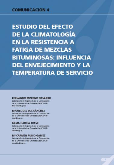 Estudio del efecto de la climatología en la resistencia a fatiga de mezclas bituminosas: influencia del envejecimiento y la temperatura de servicio